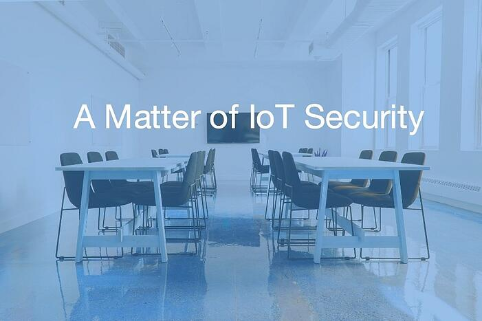 a matter of iot security-326549-edited